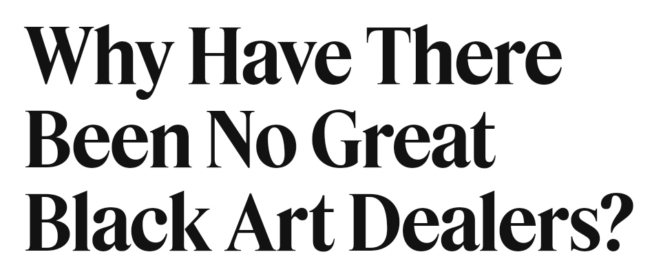 Najee responds to Times Article: Why have There Been No Great Black Art Dealers?